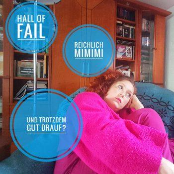 """Hall of Fail"" oder wie man als Mutter gescheit scheitert"